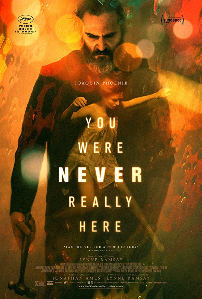You Were Never Really Here 2017 Cut