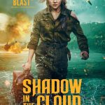 Shadow in the Clouds 2020 Cut